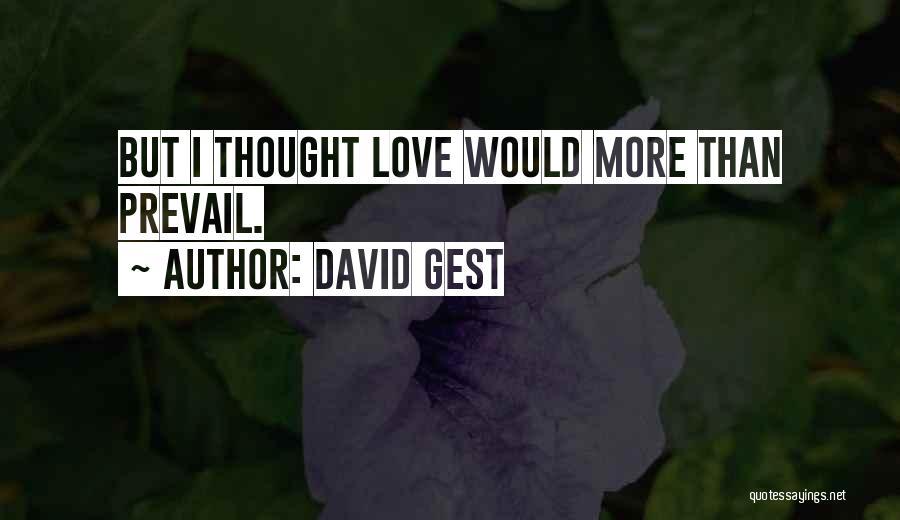 David Gest Quotes 1436222