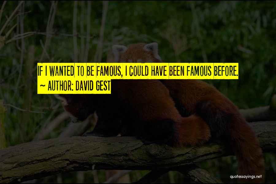 David Gest Quotes 1538499