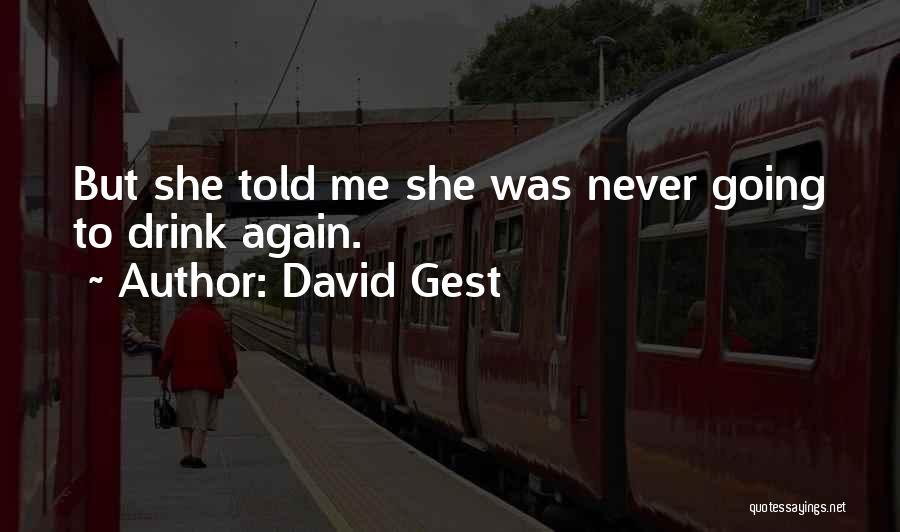 David Gest Quotes 1718506