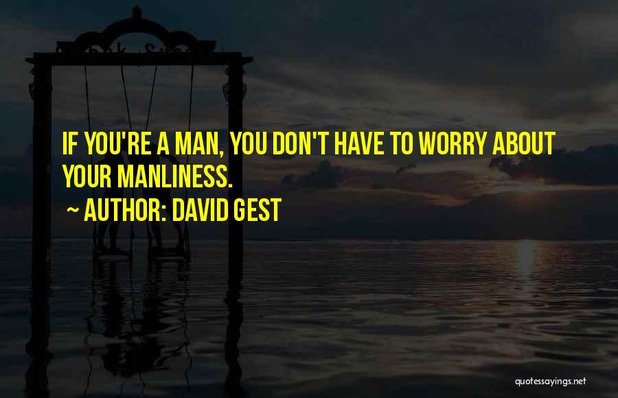 David Gest Quotes 2088125