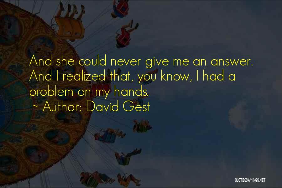 David Gest Quotes 2145671