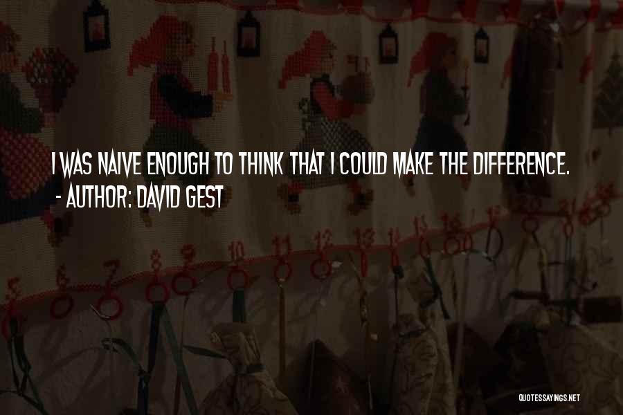 David Gest Quotes 2193242