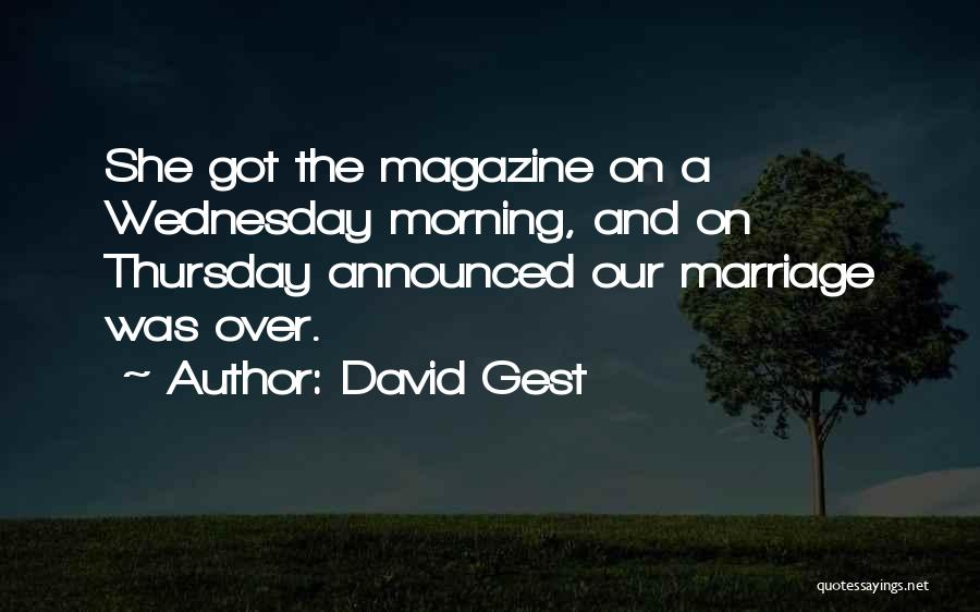 David Gest Quotes 279348
