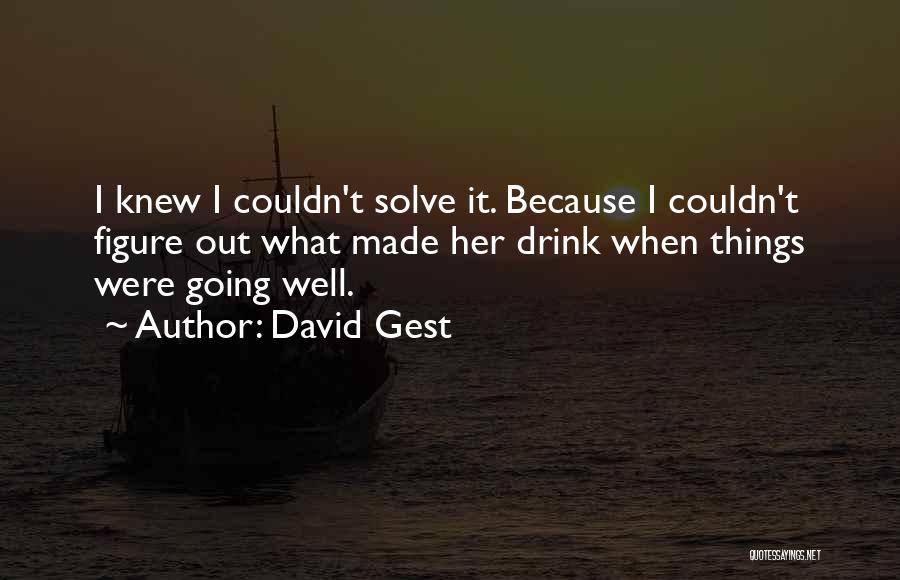 David Gest Quotes 285822