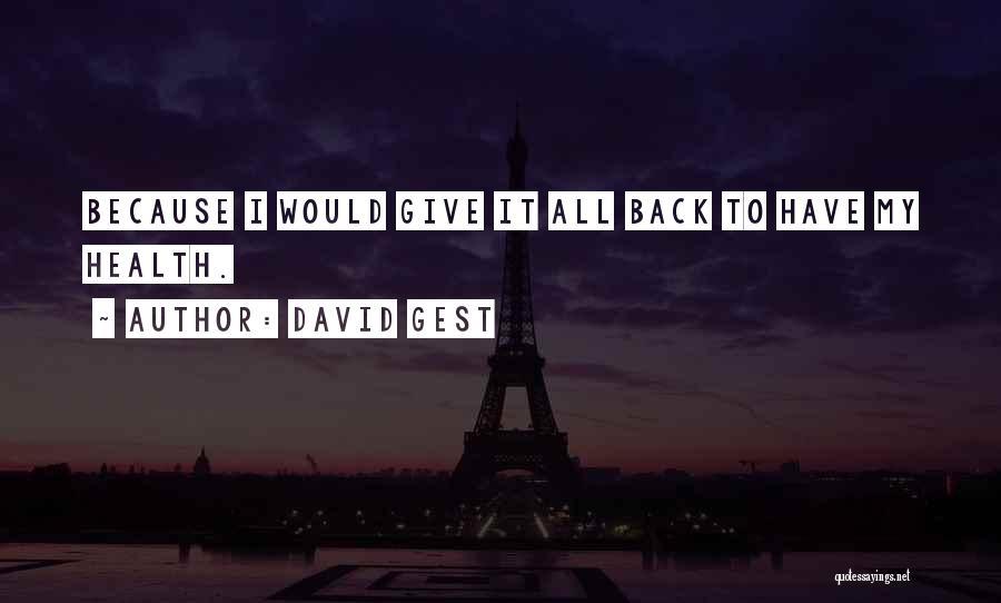 David Gest Quotes 497398
