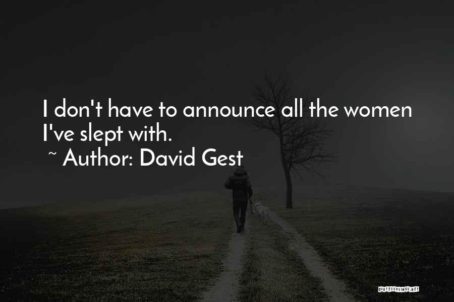 David Gest Quotes 681370