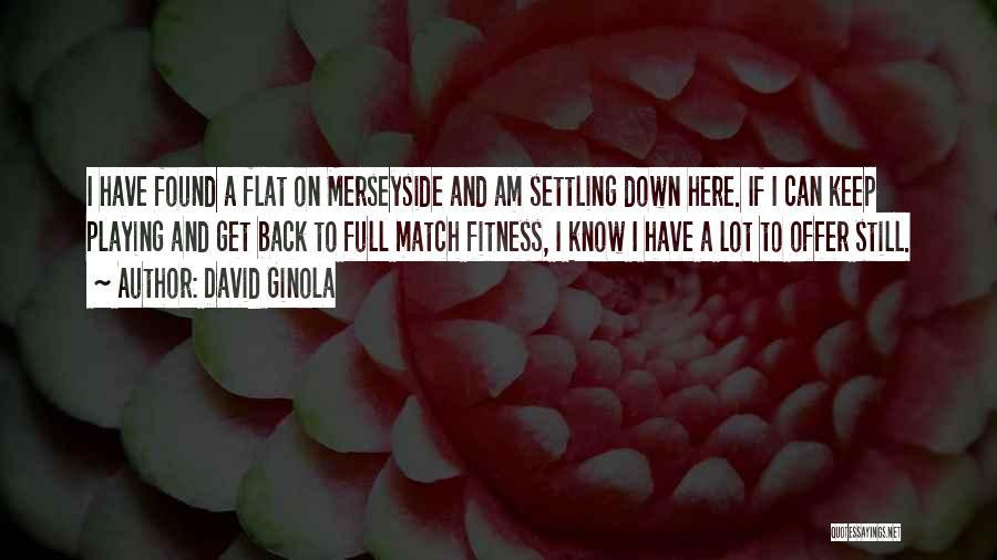 David Ginola Quotes 1911777