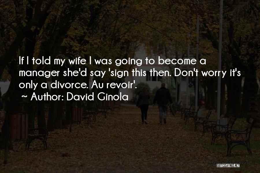 David Ginola Quotes 632917