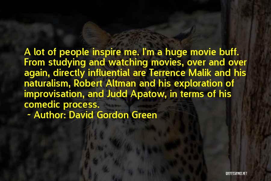 David Gordon Green Quotes 1126216