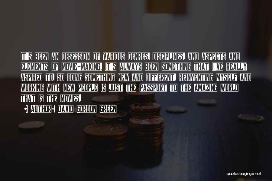 David Gordon Green Quotes 1163921