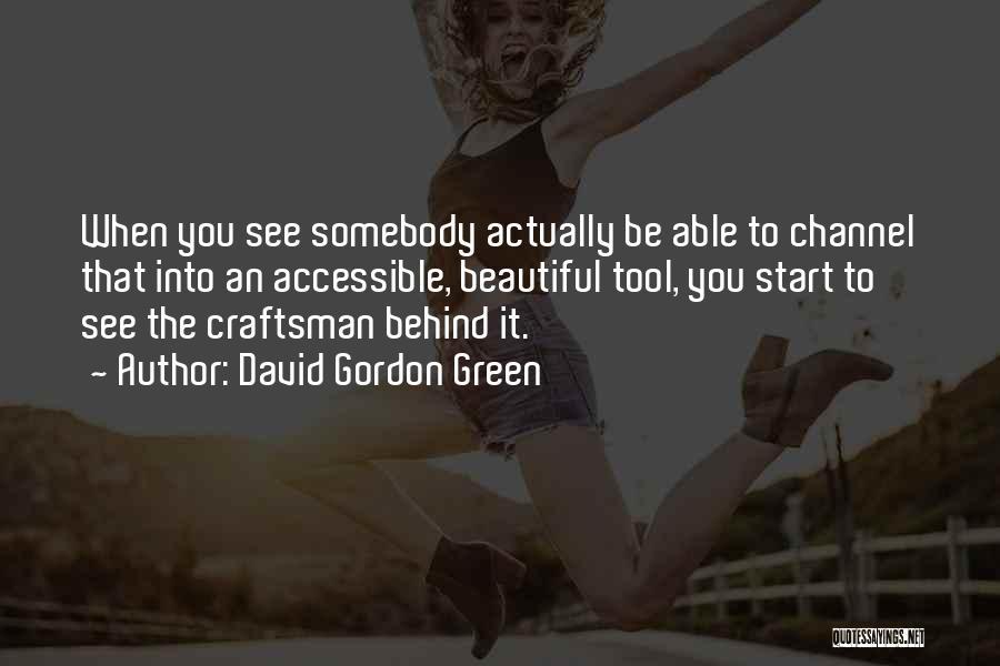 David Gordon Green Quotes 2064085