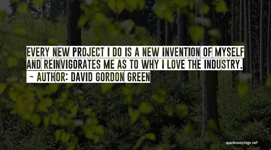 David Gordon Green Quotes 568703