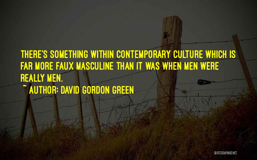 David Gordon Green Quotes 885234