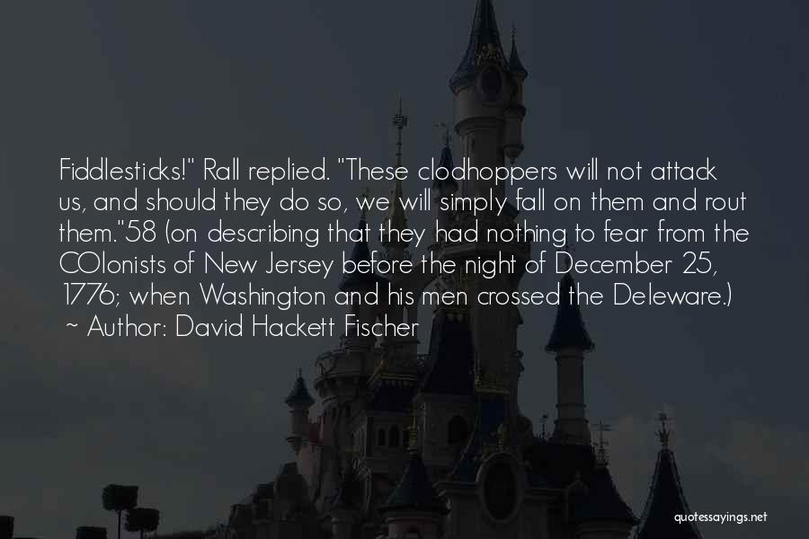 David Hackett Fischer Quotes 352200