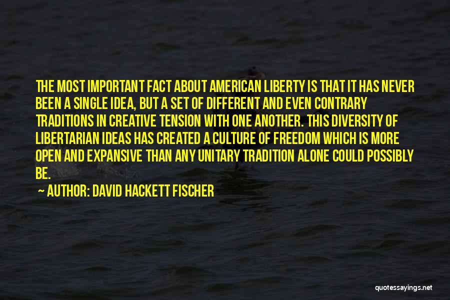 David Hackett Fischer Quotes 372611