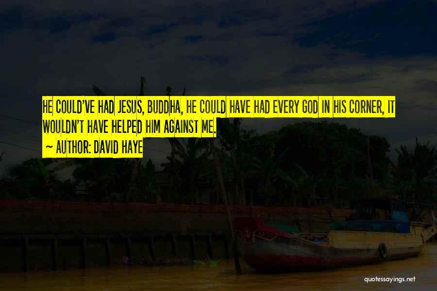 David Haye Quotes 1540543