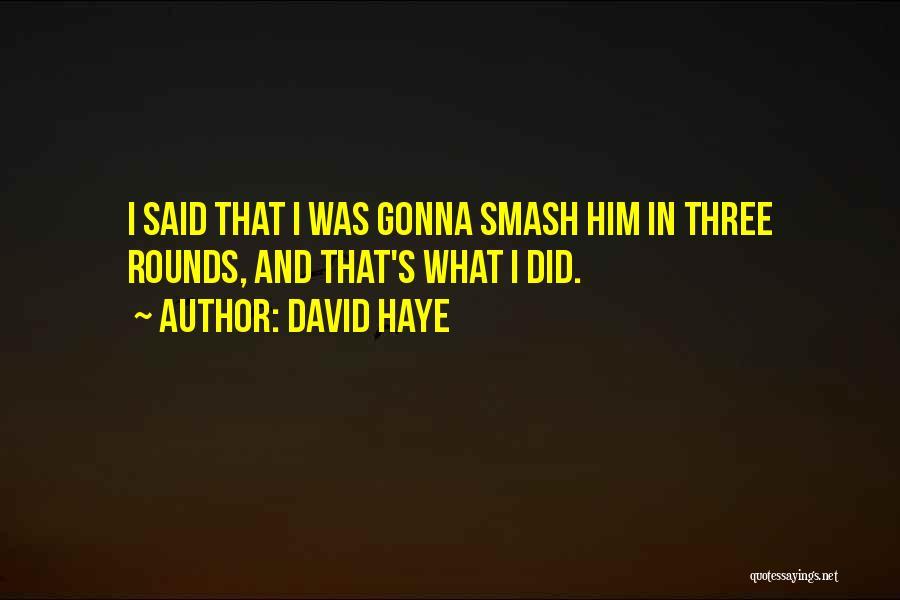 David Haye Quotes 1577135