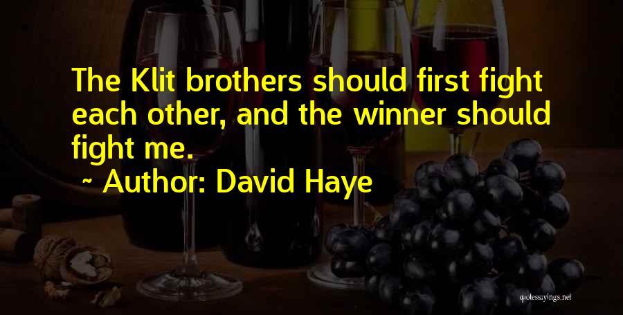 David Haye Quotes 2068123