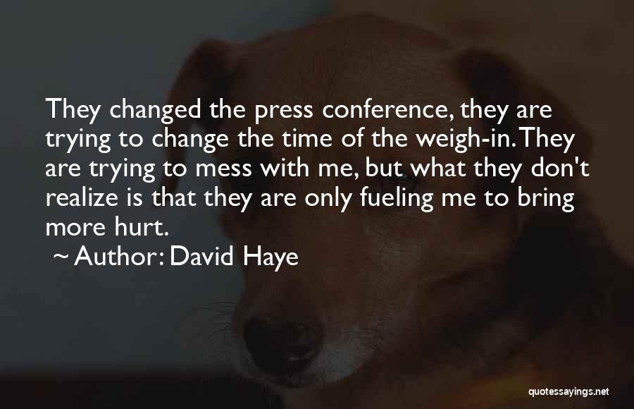 David Haye Quotes 2188874