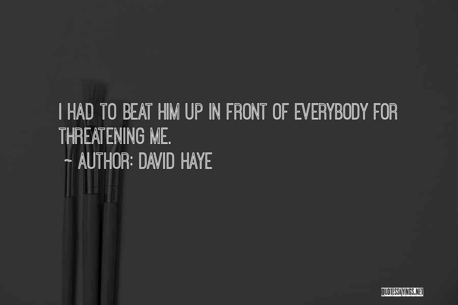 David Haye Quotes 2242672
