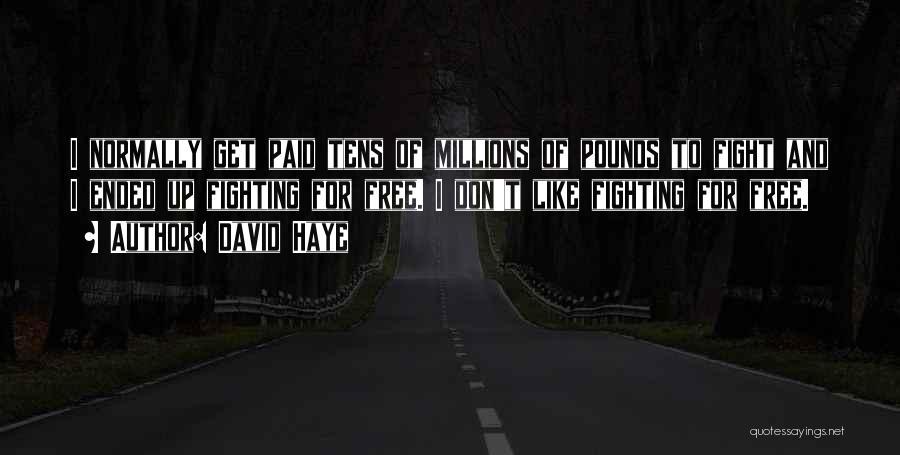 David Haye Quotes 305546