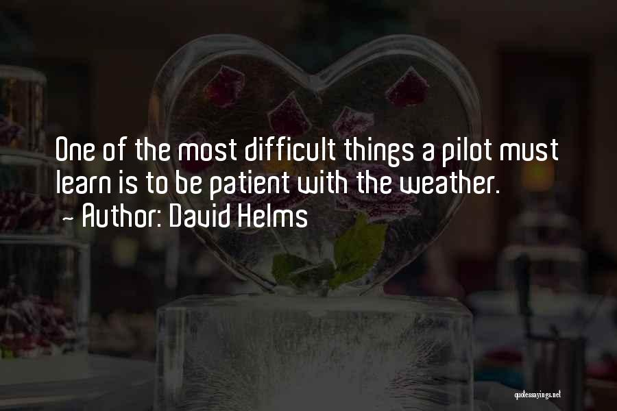 David Helms Quotes 1090741