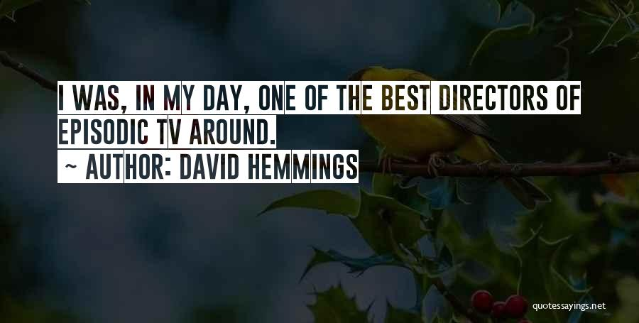 David Hemmings Quotes 502162