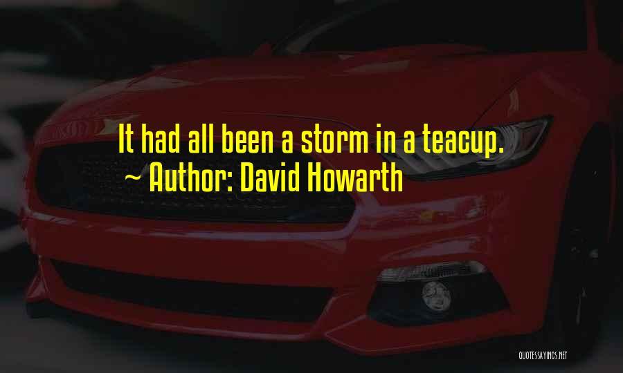 David Howarth Quotes 1925906