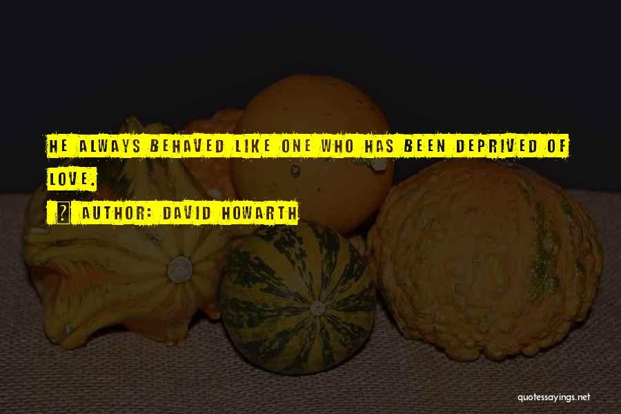 David Howarth Quotes 342202