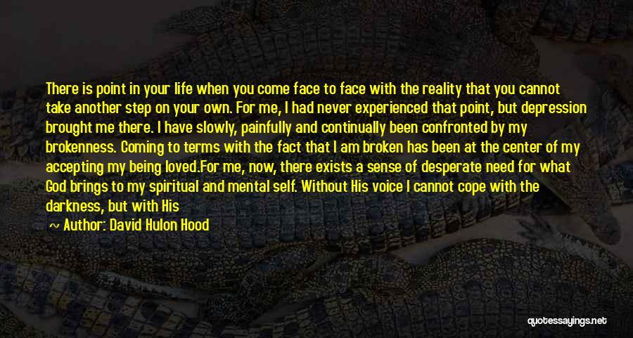 David Hulon Hood Quotes 966535