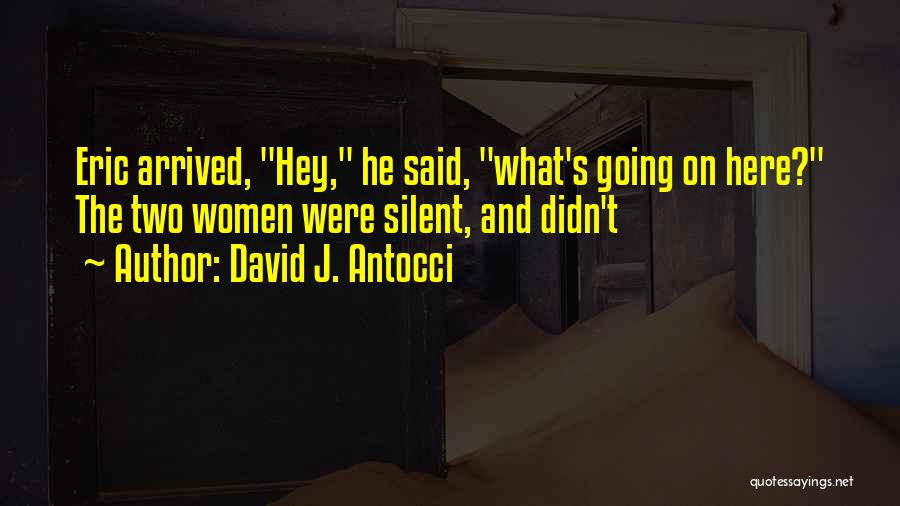 David J. Antocci Quotes 2144726