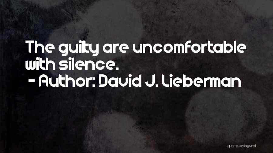 David J. Lieberman Quotes 1331221