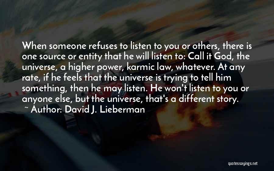 David J. Lieberman Quotes 1353829