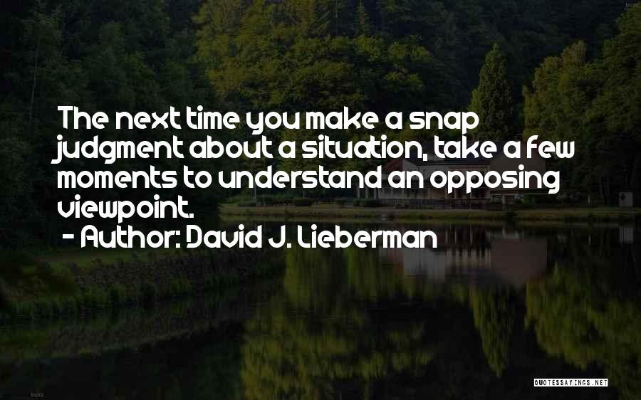 David J. Lieberman Quotes 1408723