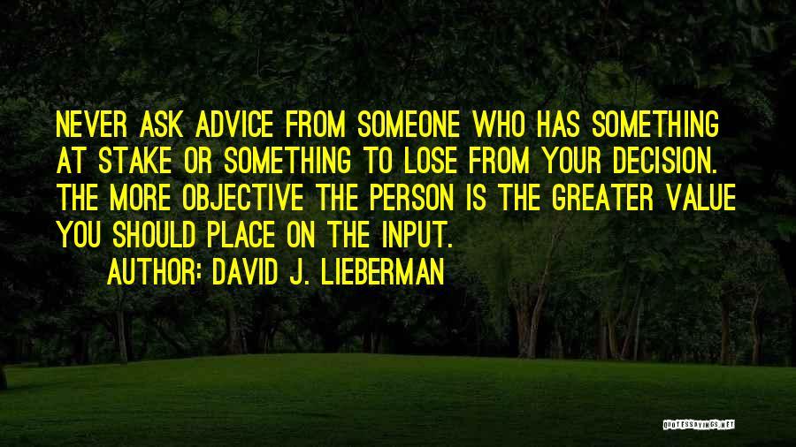 David J. Lieberman Quotes 1626400