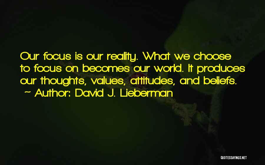 David J. Lieberman Quotes 1945780