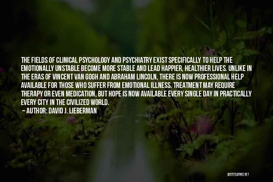 David J. Lieberman Quotes 237269