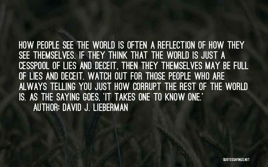 David J. Lieberman Quotes 465015
