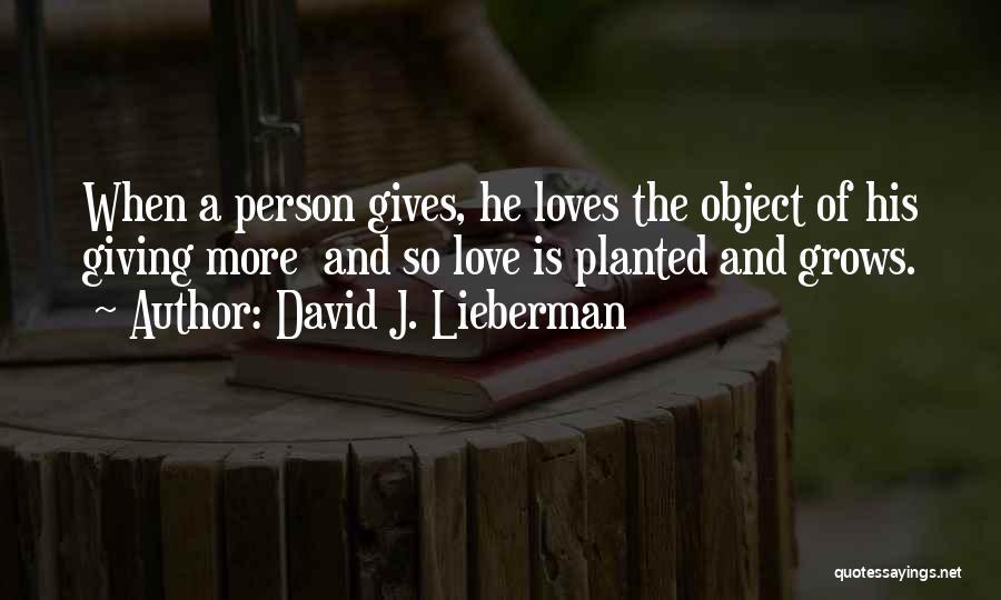 David J. Lieberman Quotes 528279