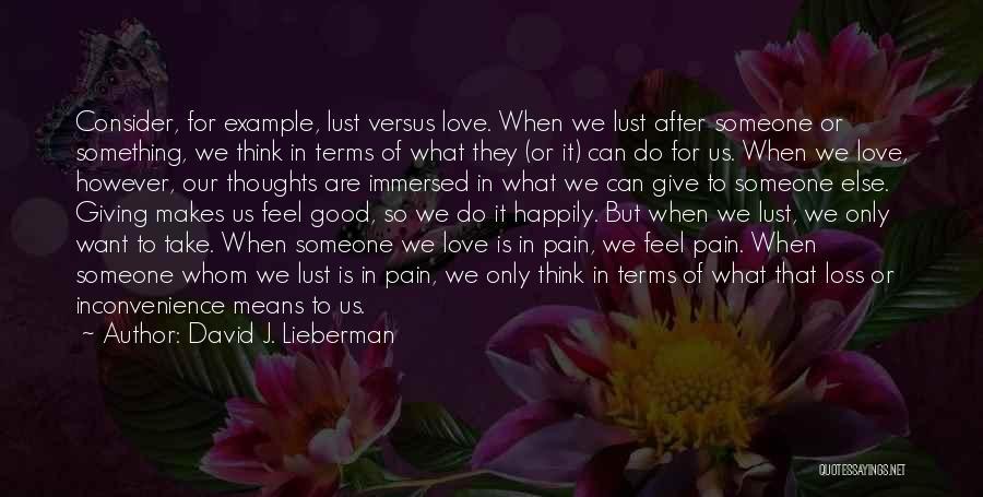 David J. Lieberman Quotes 788267