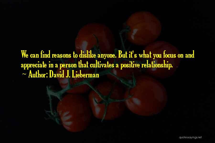David J. Lieberman Quotes 810034