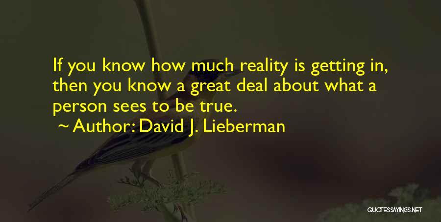 David J. Lieberman Quotes 934392