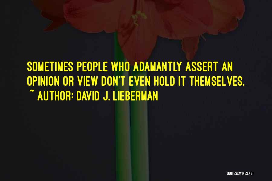 David J. Lieberman Quotes 946376