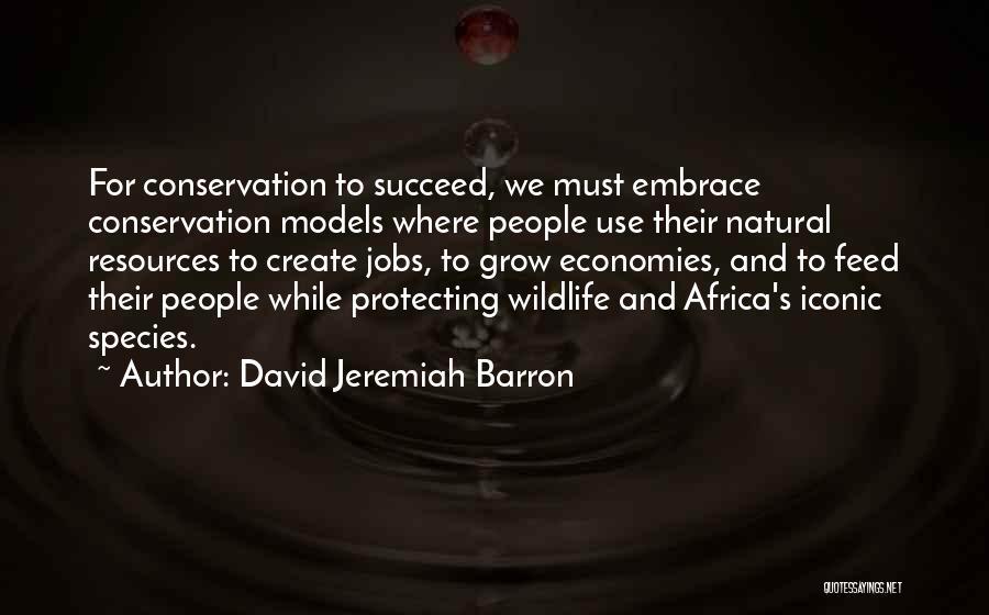 David Jeremiah Barron Quotes 676561