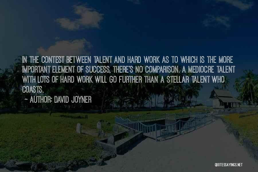 David Joyner Quotes 169410