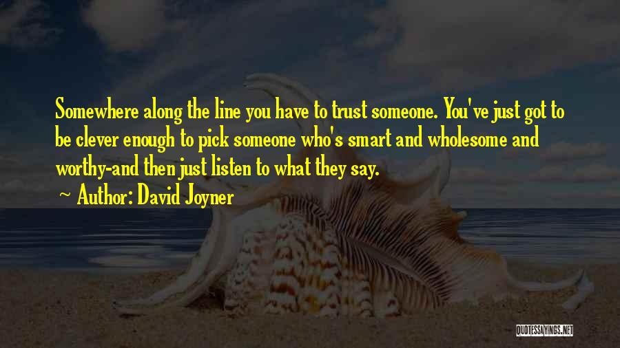 David Joyner Quotes 808199