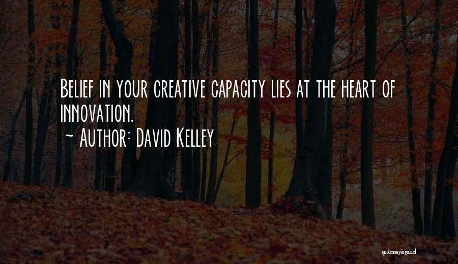 David Kelley Quotes 1014770