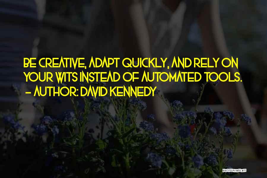 David Kennedy Quotes 2181520