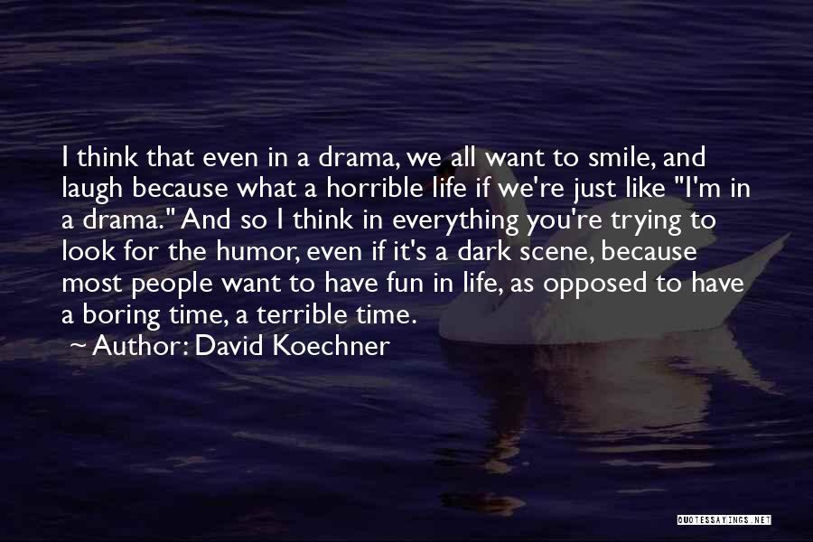 David Koechner Quotes 1227859