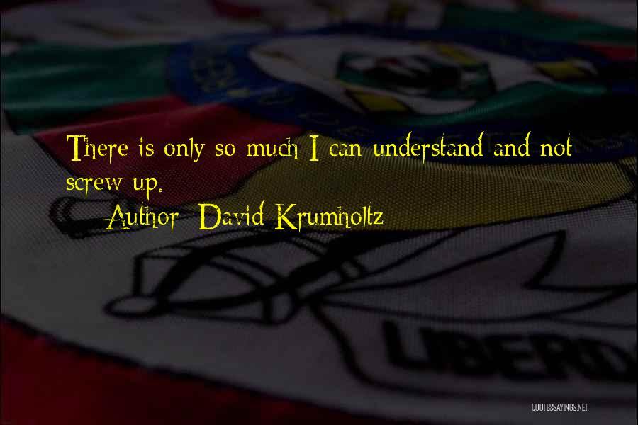 David Krumholtz Quotes 1098437